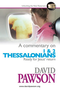 David Pawson – A Commentary on 1 & 2 Thessalonians