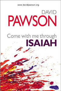 David Pawson – Come With Me Through Isaiah